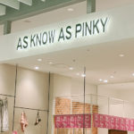 【2021年8月24日(火)閉店】「AS KNOW AS PINKY コクーンシティ店」